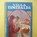 Libros de segunda mano: VILLA ESMERALDA. VOL I. . Lote 51223658
