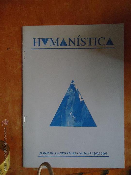 HUMANÍSTICA JEREZ DE LA FRONTERA Nº 12 2002 -2003 (Libros de Segunda Mano - Parapsicología y Esoterismo - Otros)