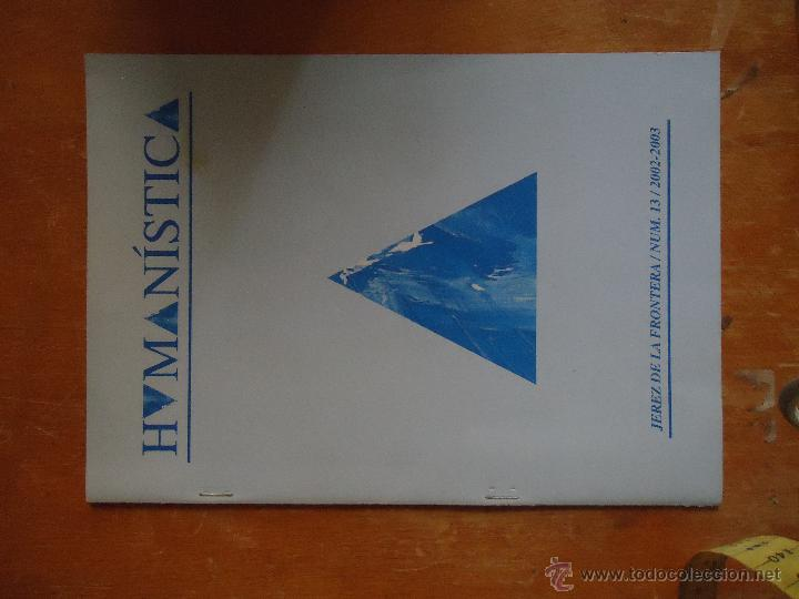 Libros de segunda mano: HUMANÍSTICA JEREZ DE LA FRONTERA Nº 12 2002 -2003 - Foto 3 - 51226998