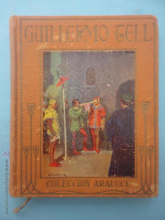 HISTORIA DE GUILLERMO TELL. (Libros de Segunda Mano (posteriores a 1936) - Literatura - Otros)