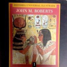 Libros de segunda mano: HISTORIA UNIVERSAL ILUSTRADA (COMPLETA 10 V.) - ROBERTS, JOHN MORRIS. Lote 46086510