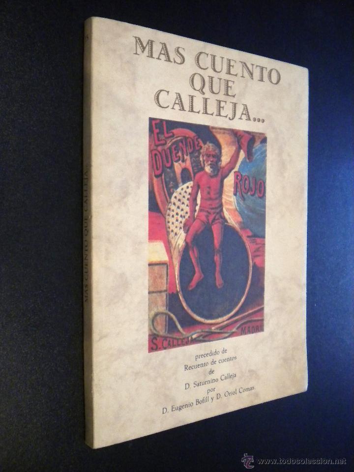 MÁS CUENTO QUE CALLEJA... / EUGENIO BOFILL / ORIOL COMAS (Libros de Segunda Mano - Literatura Infantil y Juvenil - Otros)