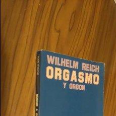 Libros de segunda mano: ORGASMO Y ORGON. WILHELM REICH. TROPOS EDICIONES. 1ª EDICIÓN. Lote 51348295