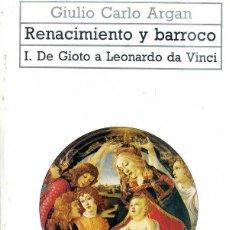 Libros de segunda mano: ARGAN : DE GIOTO A LEONARDO DA VINCI (AKAL, 1987). Lote 51360041