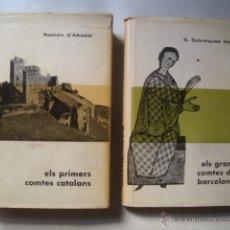 Libros de segunda mano: D'ABADAL I SOBREQUÉS - ELS PRIMERS COMTES CATALANS + ELS GRANS COMTES DE BARCELONA. 1A ED. CATALÀ. Lote 51397960