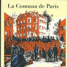 Libros de segunda mano: MARX / BAKUNIN : LA COMUNA DE PARÍS. (INCLUYE CÓMIC DE JUANJO SARTO Y CARLOS VILA). 2006. Lote 51410641