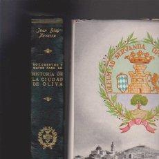 Libros de segunda mano: HISTORIA DE LA CIUDAD DE OLIVA - JUAN BLAY NAVARRO - ECIR EDITORIAL 1960 / ILUSTRADO. Lote 206270800