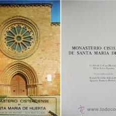 Libros de segunda mano: CASA MARTÍNEZ Y TERES NAVARRO. MONASTERIO CISTERCIENSE DE SANTA MARÍA DE HUERTA. 1982.. Lote 51436740