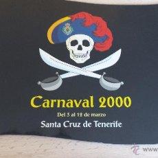 Libros de segunda mano: CARNAVAL 2000. SANTA CRUZ DE TENERIFE. Lote 51438821