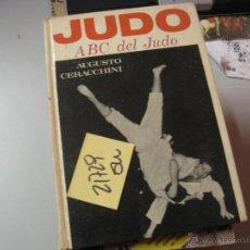 Libros de segunda mano: JUDO AUGUSTO CERACCHINI 1971ILUSTRADO TAPA DURA 6 €. Lote 51444360