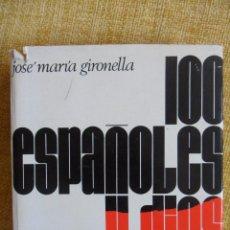 Libros de segunda mano: 100 ESPAÑOLES Y DIOS. JOSE MARIA GIRONELLA. EDICIONES NAUTA, 1969. TAPA DURA CON SOBRECUBIERTA. 685 . Lote 51450441