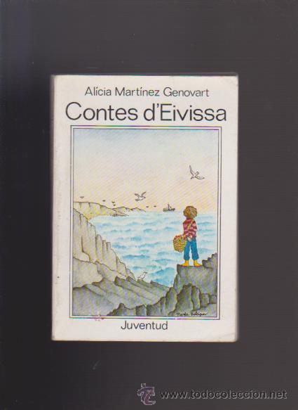 CONTES D´EIVISSA - ALÍCIA MARTÍNEZ - EDITORIAL JUVENTUD 1980 / ILUSTRADO (Libros de Segunda Mano - Literatura Infantil y Juvenil - Otros)