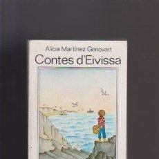 Libros de segunda mano: CONTES D´EIVISSA - ALÍCIA MARTÍNEZ - EDITORIAL JUVENTUD 1980 / ILUSTRADO. Lote 51450595