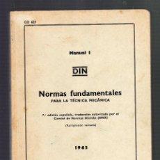 Libros de segunda mano: NORMAS FUNDAMENTALES PARA LA TÉCNICA MECÁNICA (MANUAL 1) - 7ª EDICIÓN ESPAÑOLA, AÑO 1963 -. Lote 51450809