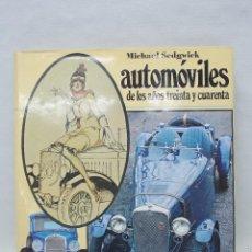 Libros de segunda mano: LIBRO AUTOMOVILES DE LOS AÑOS 30 Y 40. Lote 51503621