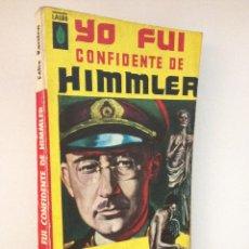 Libros de segunda mano: YO FUI CONFIDENTE DE HIMMLER . Lote 51519617