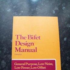 Libros de segunda mano: THE BIFET DESIGN MANUAL (PETER F. NICHOLSON - STUART MILLER), TEXAS INSTRUMENTS, 1984/85. Lote 51529045