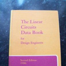Libros de segunda mano: THE LINEAR CIRCUITS DATA BOOK, TEXAS INSTRUMENTS, 1986. Lote 51529451