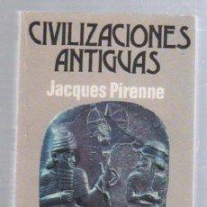 Libros de segunda mano: CIVILIZACIONES ANTIGUAS POR JACQUES PIRENNE. 1º EDICION. 1976. BIBLIOTECA UNIVERSAL CARALT. Lote 51536640