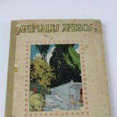 Libros de segunda mano: L- 472. ANIMALES AMIGOS. LOPES VIEIRA, RIBERA, MARISTANY. AÑO 1920. Lote 51557239