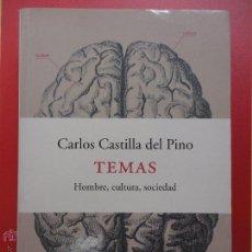 Libros de segunda mano: TEMAS. HOMBRE, CULTURA, SOCIEDAD. CARLOS CASTILLA DEL PINO. (SUBRAYADO). Lote 51560712