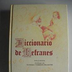 Libros de segunda mano: MAGNIFICO DICCIONARIO - DE - R E F R A N E S - LUIS JUNCEDA - GONZALO TORRENTE BALLESTER -. Lote 51613785