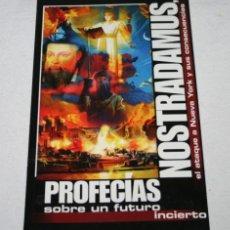 Libros de segunda mano: NOSTRADAMUS PROFECIAS SOBRE UN FUTURO INCIERTO, COLECCION AÑO CERO, LIBRO. Lote 51617865