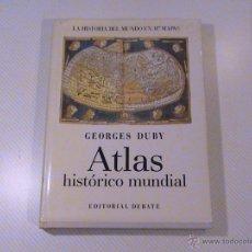 Libros de segunda mano: ATLAS HISTÓRICO MUNDIAL (AUTOR: GEORGES DUBY). Lote 178032907