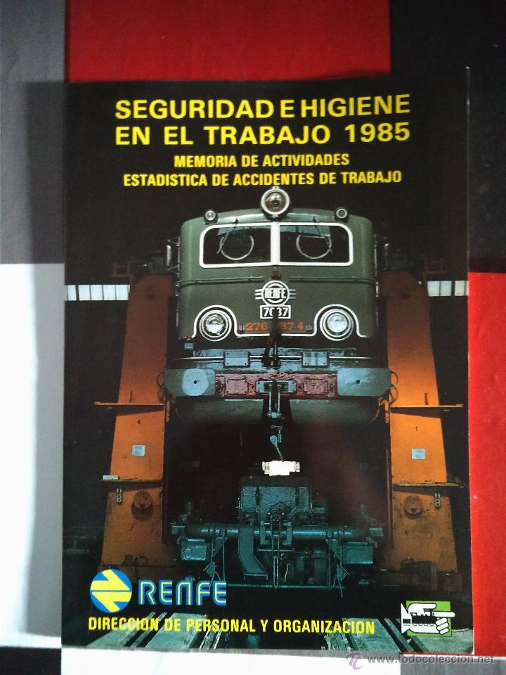 RENFE - SEGURIDAD E HIGIENE EN EL TRABAJO 1985 - ESTADÍSTICAS. (Libros de Segunda Mano - Ciencias, Manuales y Oficios - Otros)