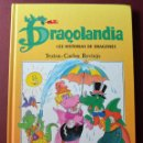 Libros de segunda mano: DRAGOLANDIA - 122 HISTORIAS DE DRAGONES - CARLOS REVIEJO - JUAN LOPEZ RAMÓN - SAUSAETA - 1992. Lote 51694022