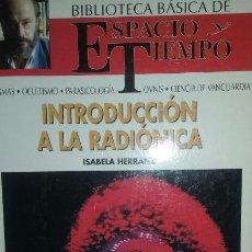 Libros de segunda mano: INTRODUCCION A LA RADIONICA. AUTOR ISABELA HERRANZ. Lote 51731403