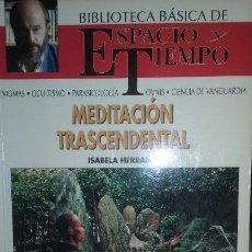 Libros de segunda mano: MEDITACION TRANSCENDENTAL. AUTOR ISABELA HERRANZ. Lote 51732260