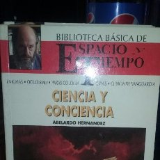 Libros de segunda mano: CIENCIA Y CONCIENCIA. AUTOR ABELARDO HERNANDEZ. Lote 51732477