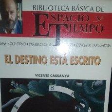 Libros de segunda mano: EL DESTINO ESTA ESCRITO. AUTOR VICENTE CASSANYA. Lote 51732544