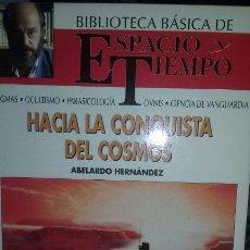 Libros de segunda mano: HACIA LA CONQUISTA DEL COSMOS. AUTOR ABELARDO HERNANDEZ. Lote 51732988