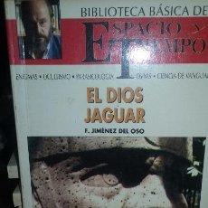 Libros de segunda mano: EL DIOS JAGUAR. AUTOR FERNANDO JIMENEZ DEL OSO. Lote 51733750