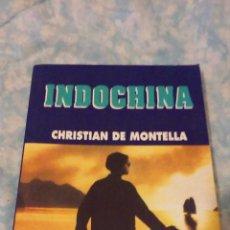 Libros de segunda mano: INDOCHINA - CHRISTIAN DE MONTELLA - CINE PARA LEER. Lote 51754107