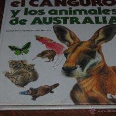 Libros de segunda mano: C62 EVEREST EL CANGURO Y LOS ANIMALES DE AUSTRALIA. Lote 51772702