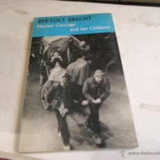 Libros de segunda mano: BERTOLT BRECHT,MOTHER COURAGE AND HER CHILDREN. Lote 51779165