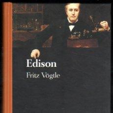 Libros de segunda mano: EDISON - FRITZ VOGTLE *. Lote 51885299