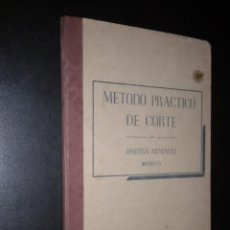 Libros de segunda mano: METODO PRACTICO DE CORTE / JOSEFINA MENENDEZ / MODISTA. Lote 51889802