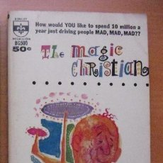 Libros de segunda mano: TERRY SOUTHERN - LIBRO ''THE MAGIC CHRISTIAN'' (1960) - RINGO STARR / BEATLES. Lote 51926714