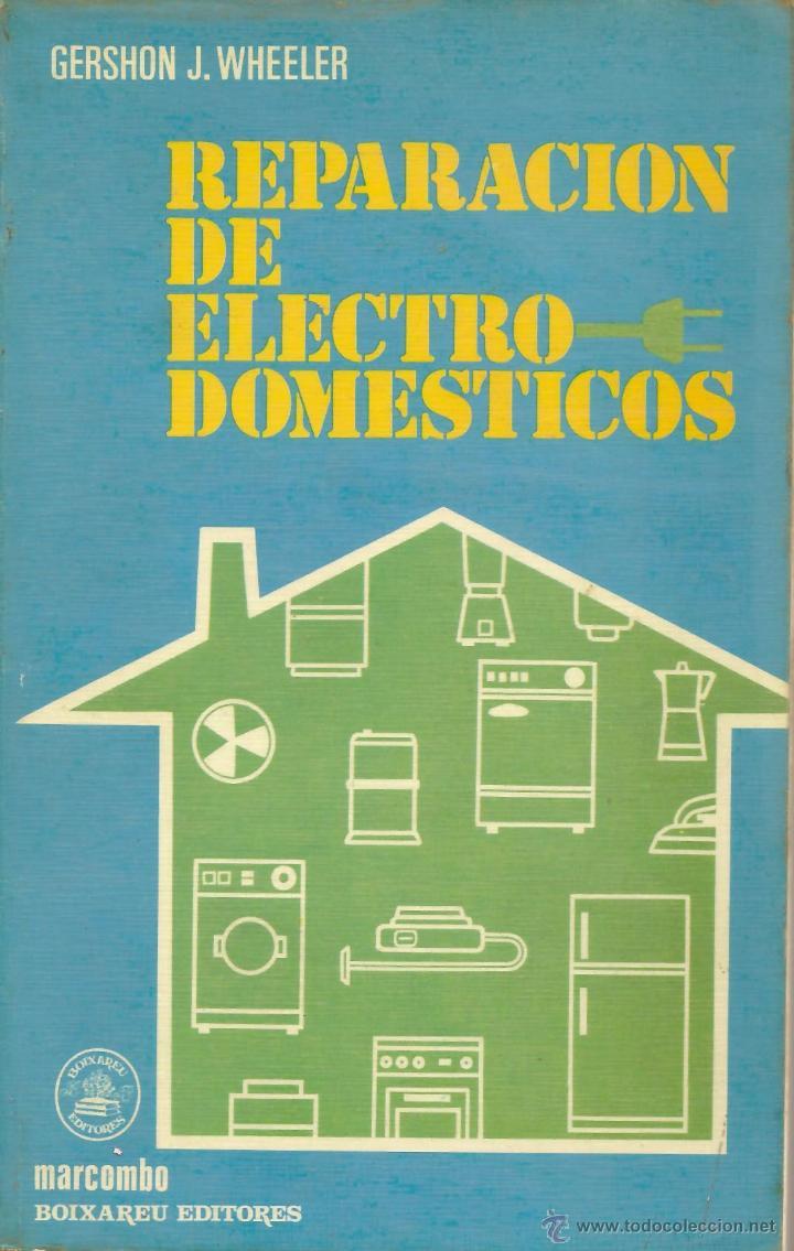Reparaci n de electrodom sticos comprar en todocoleccion - Reparacion de electrodomesticos en valencia ...