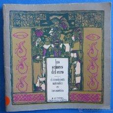 Libros de segunda mano: LOS SEÑORES DEL CERO. EL CONOCIMIENTO MATEMÁTICO EN MESOAMÉRICA. J. TONDA Y F. NOREÑA, PANGEA, 1991.. Lote 51947870