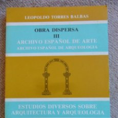 Libros de segunda mano: ESTUDIOS DIVERSOS SOBRE ARQUITECTURA Y ARQUEOLOGIA. OBRA DISPERSA III. ARCHIVO ESPAÑOL DE ARTE ARQU. Lote 51959842