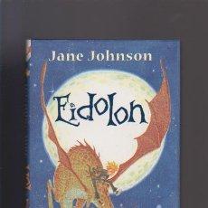 Libros de segunda mano: EIDOLON - JANE JOHNSON - MONTENA EDITORIAL 2006. Lote 51960198
