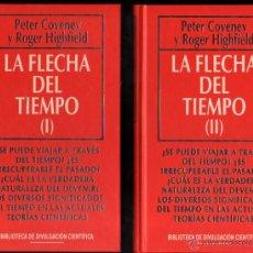 Libros de segunda mano: LA FLECHA DEL TIEMPO - 2 TOMOS - PETER COVENEY Y ROGER HIGHFIELD *. Lote 51972513