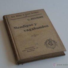 Libros de segunda mano: MENDIGOS Y VAGABUNDOS - LUIS RIVIERE 1910?. Lote 51974005