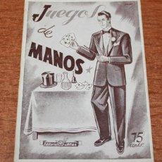 Libros de segunda mano: JUEGOS DE MANOS. EDITORIAL ALAS, 1946. (75 CENTS.). Lote 51978328