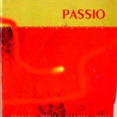 Libros de segunda mano: SEMANA SANTA VALENCIA PASSIO SEMANA SANTA GANDIA 2003 . Lote 51980077